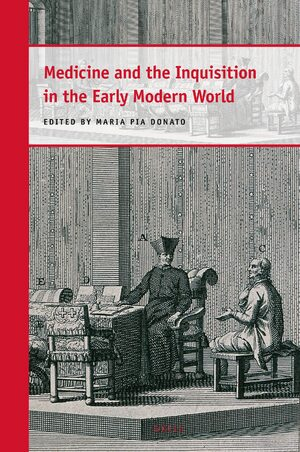 Cover Medicine and the Inquisition in the Early Modern World