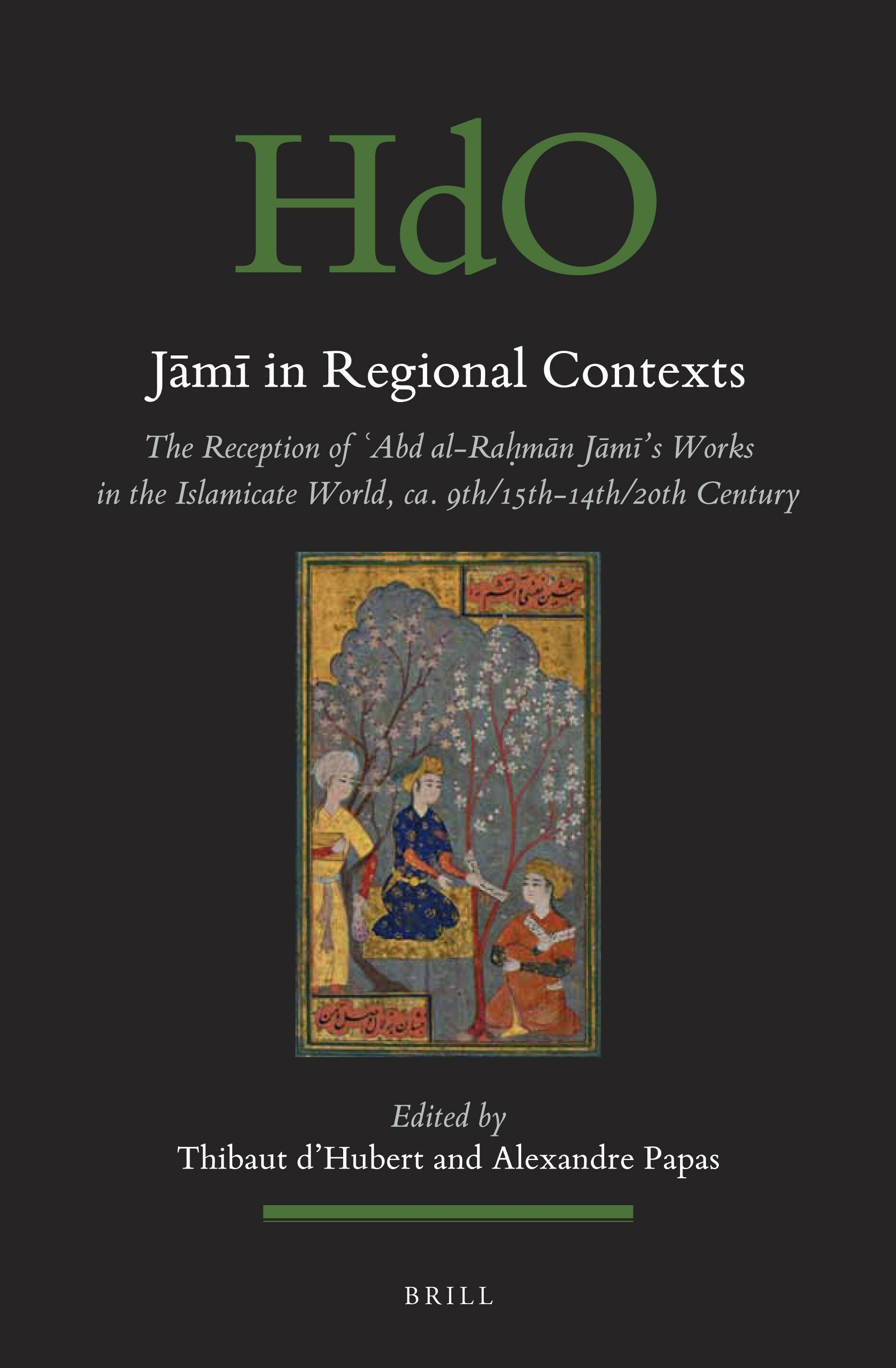 To Round And Rondeau The Canon In Jāmī In Regional Contexts