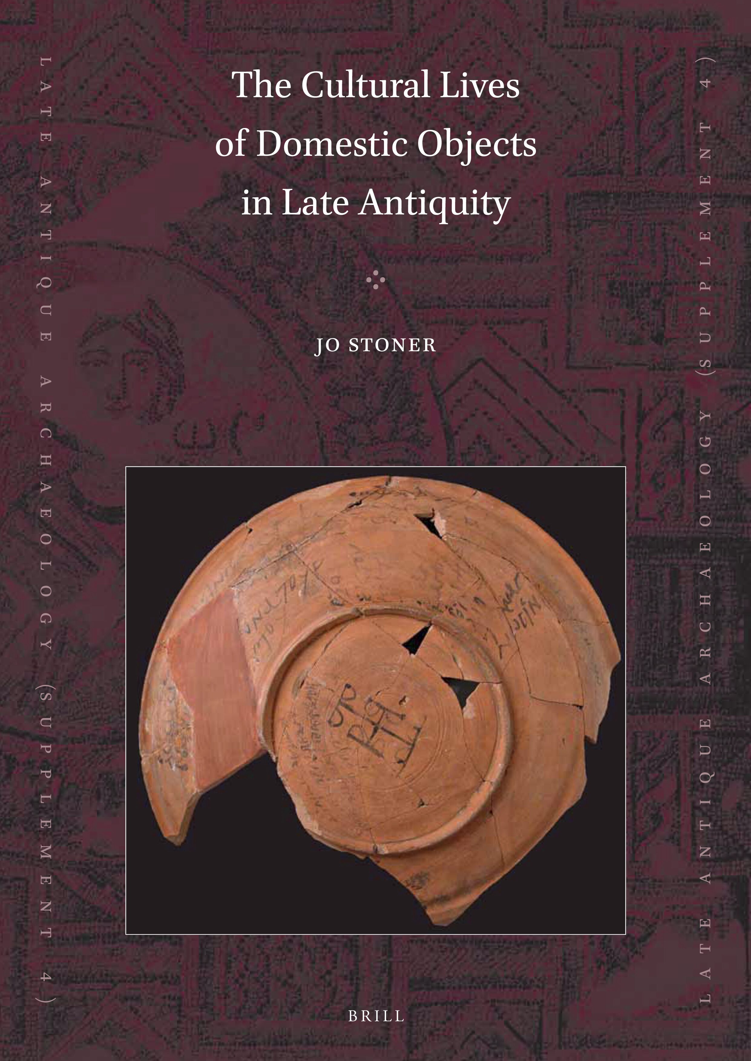 Gifts In Late Antiquity In The Cultural Lives Of Domestic