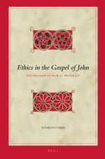 Ethics in the Gospel of John