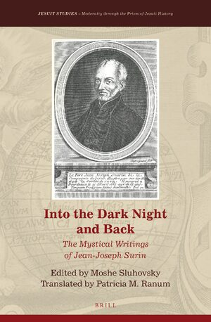 Cover Into the Dark Night and Back: The Mystical Writings of Jean-Joseph Surin