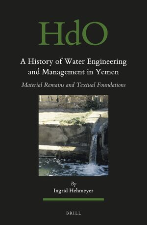 Cover A History of Water Engineering and Management in Yemen