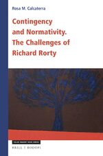 Cover Contingency and Normativity: The Challenges of Richard Rorty