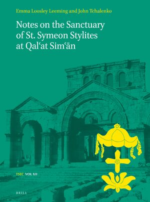 Cover Notes on the Sanctuary of St. Symeon Stylites at Qal'at Sim'ān