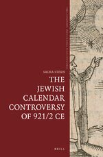 Cover The Jewish Calendar Controversy of 921/2 CE