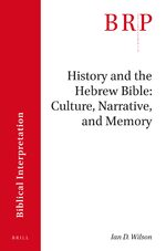Cover History and the Hebrew Bible: Culture, Narrative, and Memory