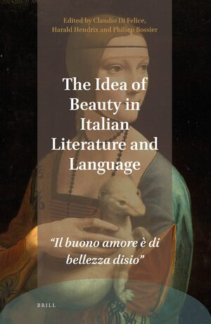 Cover The Idea of Beauty in Italian Literature and Language