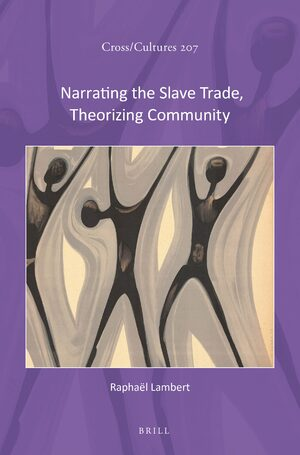 Cover Narrating the Slave Trade, Theorizing Community