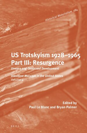 History and Theory in: U S  Trotskyism 1928-1965  Part III