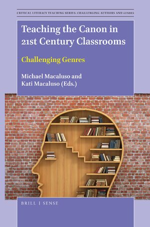 Cover Teaching the Canon in 21st Century Classrooms