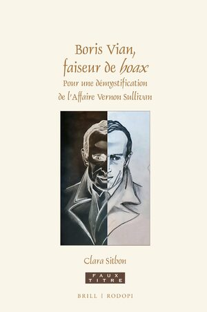 Boris Vian Faiseur De Lt I Gt Hoax Lt I Gt Pour Une