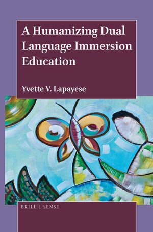 Cover A Humanizing Dual Language Immersion Education