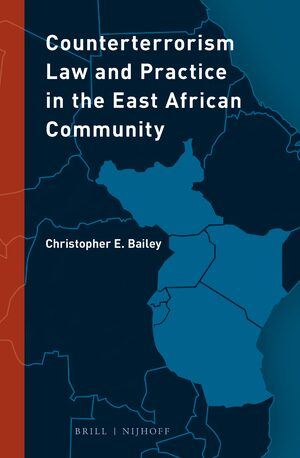 Counterterrorism Law and Practice in the East African Community