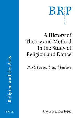 A History of Theory and Method in the Study of Religion and