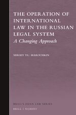 The Operation of International Law in the Russian Legal system