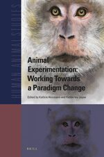 Cover Animal Experimentation: Working Towards a Paradigm Change