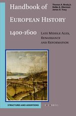 Cover Handbook of European History 1400-1600: Late Middle Ages, Renaissance and Reformation