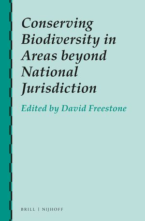 Cover Conserving Biodiversity in Areas beyond National Jurisdiction