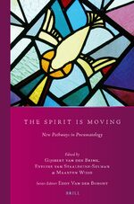 Cover The Spirit Is Moving: New Pathways in Pneumatology