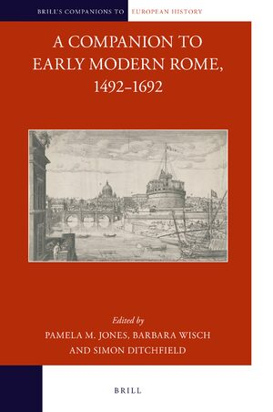 Justice and Crime in: A Companion to Early Modern Rome, 1492