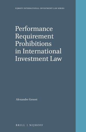 Cover Performance Requirement Prohibitions in International Investment Law