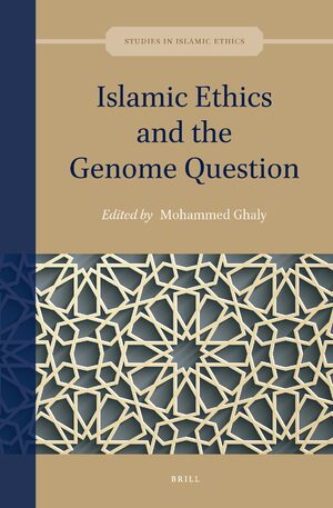 Cover Islamic Ethics and the Genome Question