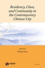 Cover Residency, Class, and Community in the Contemporary Chinese City