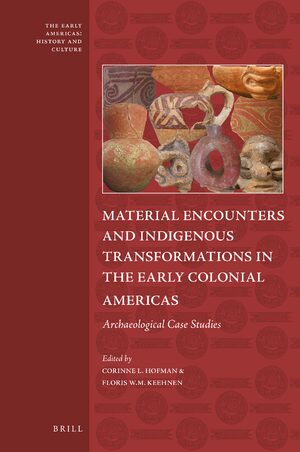 Cover Material Encounters and Indigenous Transformations in the Early Colonial Americas