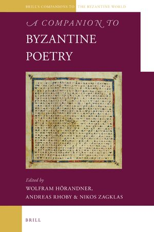 A Companion to Byzantine Poetry