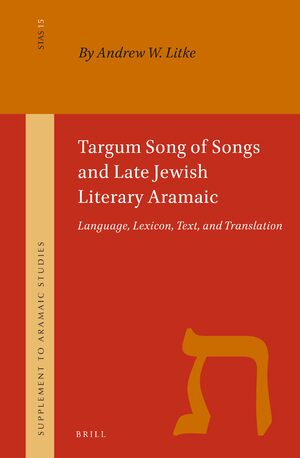 Cover Targum Song of Songs and Late Jewish Literary Aramaic