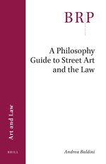 Cover A Philosophy Guide to Street Art and the Law