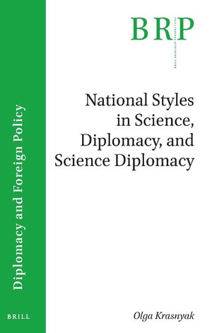 Cover National Styles in Science, Diplomacy, and Science Diplomacy