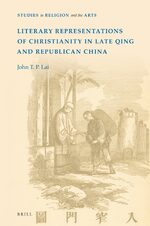 Cover Literary Representations of Christianity in Late Qing and Republican China
