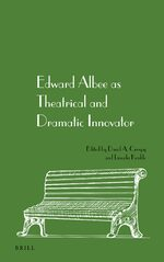 Cover Edward Albee as Theatrical and Dramatic Innovator