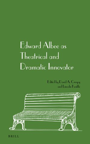 Edward Albee as Theatrical and Dramatic Innovator