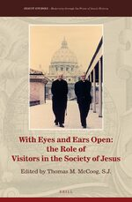 Cover With Eyes and Ears Open: The Role of Visitors in the Society of Jesus
