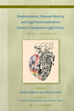 Cover Modernisation, National Identity and Legal Instrumentalism (Vol. I: Private Law)