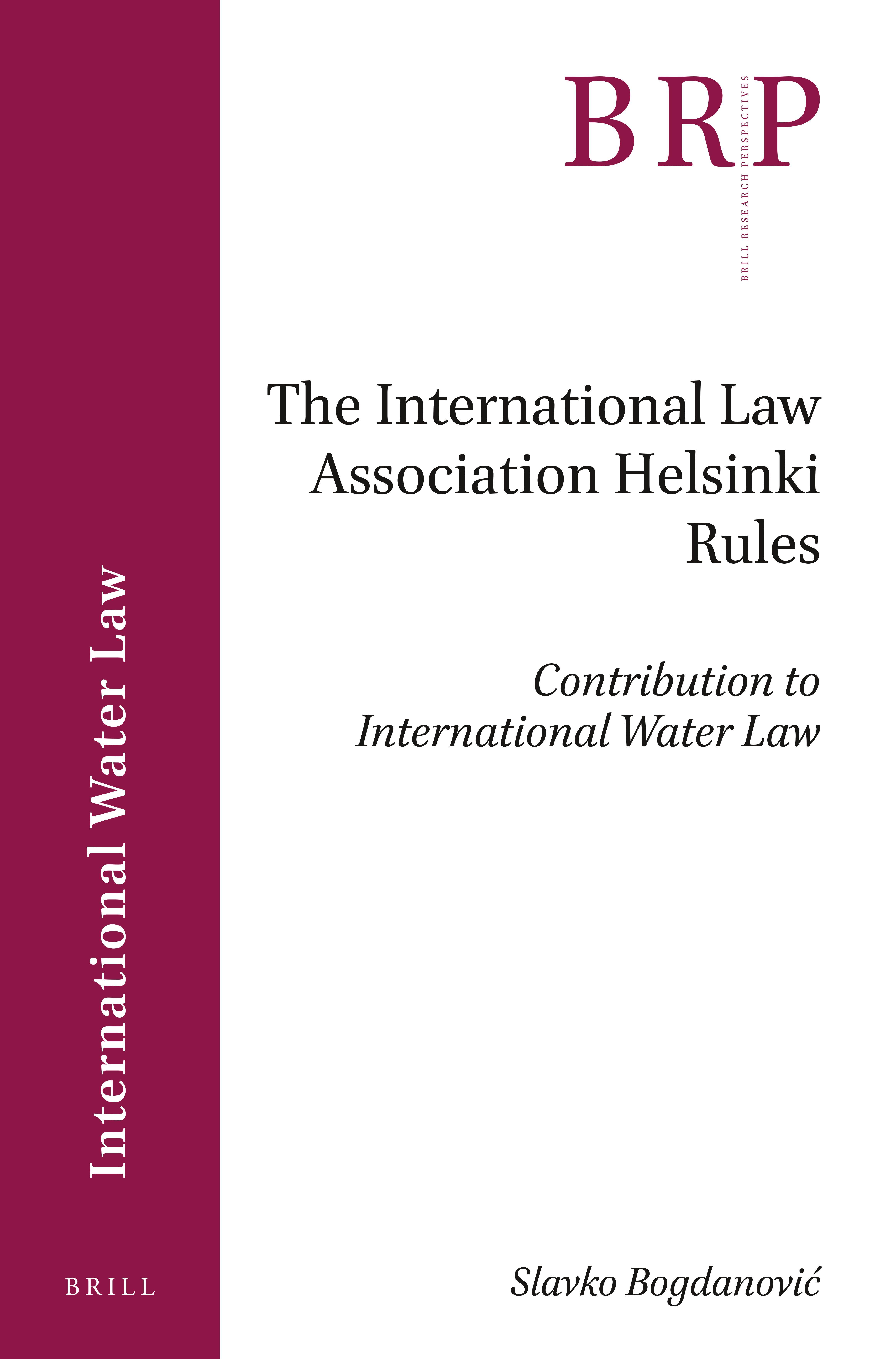 The International Law Association Helsinki Rules In The