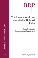 Cover The International Law Association Helsinki Rules