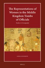 Cover The Representations of Women in the Middle Kingdom Tombs of Officials
