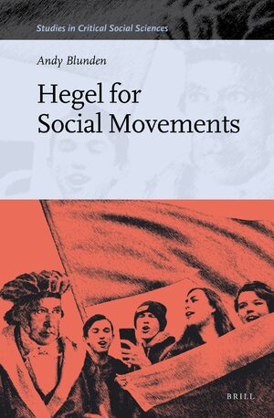 Hegel for Social Movements