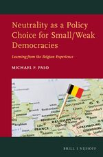 Cover Neutrality as a Policy Choice for Small/Weak Democracies