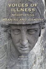 Cover Voices of Illness: Negotiating Meaning and Identity