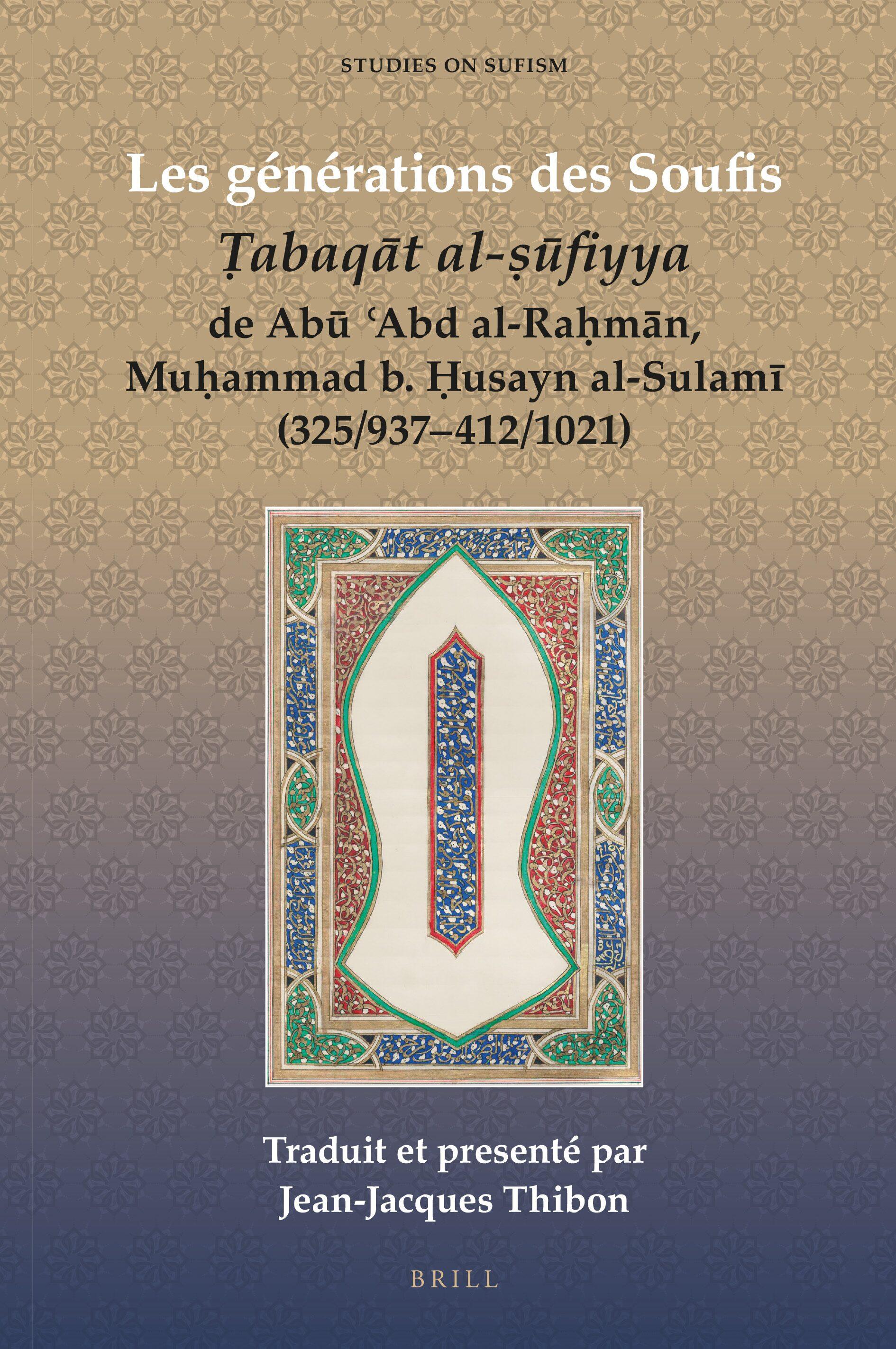 Les Générations Des Soufis Ltigtṭabaqāt Al ṣūfiyyalt