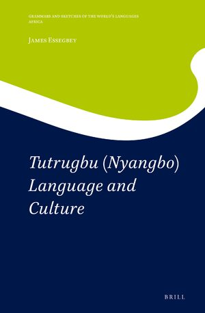 Cover Tutrugbu (Nyangbo) Language and Culture