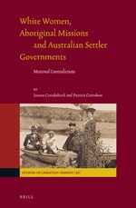 Cover White Women, Aboriginal Missions and Australian Settler Governments