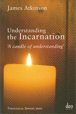 Cover Understanding the Incarnation