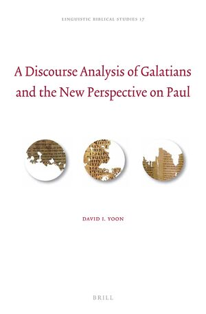 Cover A Discourse Analysis of Galatians and the New Perspective on Paul