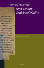 Cover Scribal Habits in Sixth-Century Greek Purple Codices
