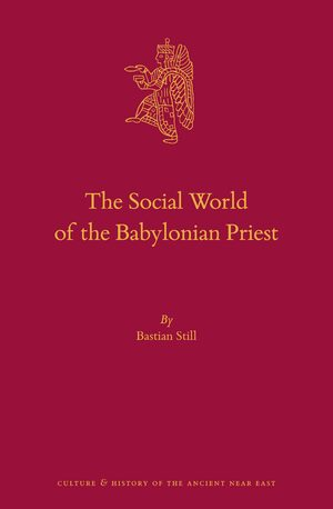 The Social World of the Babylonian Priest